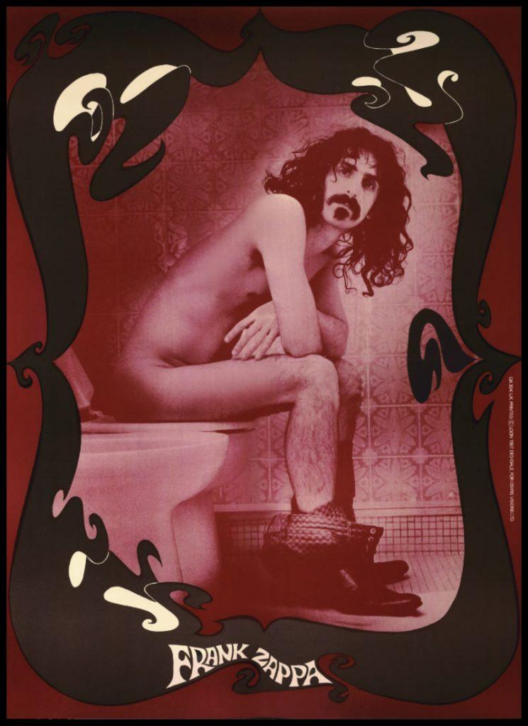 Frank Zappa 'Zappa Krappa' Toilet Poster © Robert Davidson
